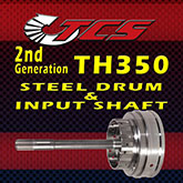 TH350 Steel Forward Drum & Input Shaft
